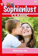 Patricia Vandenberg: Sophienlust Classic 58 – Familienroman