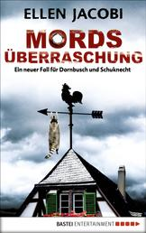 Mordsüberraschung - Ein neuer Fall für Dornbusch und Schuknecht