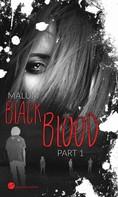 Malum: Black Blood ★★★