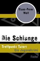 Klaus-Peter Wolf: Die Schlange ★★★