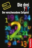 André Minninger: Die drei ??? Der verschwundene Zeitgeist (drei Fragezeichen) ★★★
