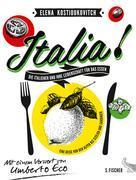 Elena Kostioukovitch: Italia! Die Italiener und ihre Leidenschaft für das Essen ★★★★★