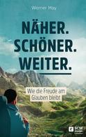 Werner May: Näher. Schöner. Weiter. ★★★★★