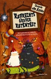 Ruprechts großer Rutentest - Eine halbbesinnliche Sammlung beinaheweihnachtlicher Geschichten