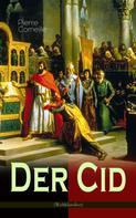 Pierre Corneille: Der Cid (Weltklassiker)