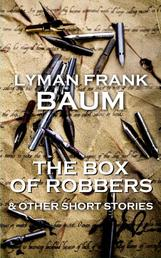 Box Of Robbers And Other Stories - Short story collection from the author of The Wizard Of Oz
