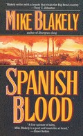Mike Blakely: Spanish Blood
