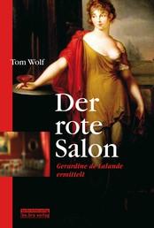 Der rote Salon - Gerardine de Lalande ermittelt