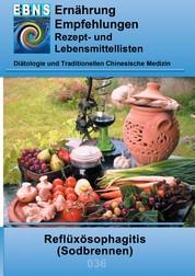 Ernährung bei Sodbrennen - Diätetik - Gastrointestinaltrakt - Mundhöhle und Speiseröhre - Refluxösophagitis (Sodbrennen)