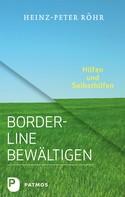 Heinz-Peter Röhr: Borderline bewältigen ★★★★