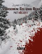 James Miller: Zwischen Eis und Blut