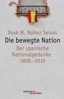 Xosé M. Núñez Seixas: Die bewegte Nation