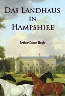 Arthur Conan Doyle: Das Landhaus in Hampshire ★★