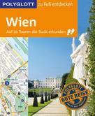 Ken Chowanetz: POLYGLOTT Reiseführer Wien zu Fuß entdecken ★★★★