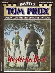 Tom Prox 69 - Western - Ungleiches Duell