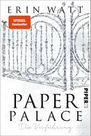 Erin Watt: Paper Palace ★★★★★