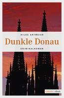 Hilde Artmeier: Dunkle Donau ★★★★