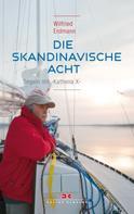 Wilfried Erdmann: Die skandinavische Acht