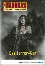 Maddrax - Folge 253 - Das Terror-Gen