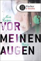 Alice Kuipers: Vor meinen Augen ★★★★