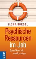 Ilona Bürgel: Psychische Ressourcen im Job ★★★★