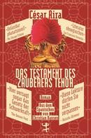 César Aira: Das Testament des Zauberers Tenor