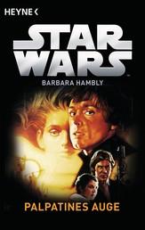 Star Wars™: Palpatines Auge - Roman