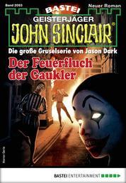 John Sinclair 2093 - Horror-Serie - Der Feuerfluch der Gaukler