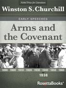 Winston S. Churchill: Arms and the Covenant