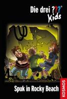 Ulf Blanck: Die drei ??? Kids, 10, Spuk in Rocky Beach (drei Fragezeichen Kids) ★★★★