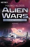 Marko Kloos: Alien Wars - Planetenjagd ★★★★