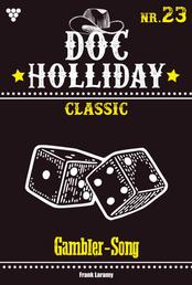 Doc Holliday Classic 23 – Western - Gambler-Song