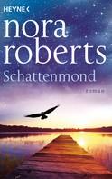 Nora Roberts: Schattenmond ★★★★