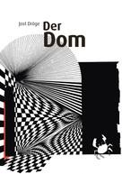 Jost Dröge: Der Dom