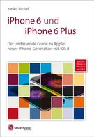 Heiko Bichel: iPhone 6 und iPhone 6 Plus ★★