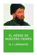 M. Y. Lérmontov: El héroe de nuestro tiempo