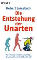 Robert Griesbeck: Die Entstehung der Unarten ★★★★