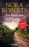Nora Roberts: Ein Haus zum Träumen ★★★★