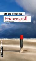 Sandra Dünschede: Friesengroll