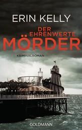 Der ehrenwerte Mörder - Kriminalroman
