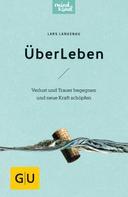 Lars Langenau: ÜberLeben ★★★★