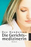 Dee Henderson: Die Gerichtsmedizinerin ★★★★★