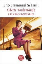 Odette Toulemonde und andere Geschichten - Erzählungen