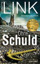 Ohne Schuld - Kriminalroman - Der Bestseller jetzt als Taschenbuch!