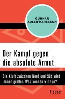 Gunnar Adler-Karlsson: Der Kampf gegen die absolute Armut
