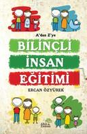 Ercan Özyürek: A'dan ve Z'ye Bilinçli İnsan Eğitimi ★★★★★