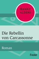 Hanny Alders: Die Rebellin von Carcassonne