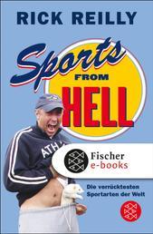 Sports from Hell - Die verrücktesten Sportarten der Welt