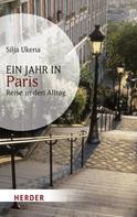Silja Ukena: Ein Jahr in Paris ★★★★