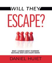 Will They Escape? - What I Learned About Teamwork Watching Over 1500 Escape Rooms